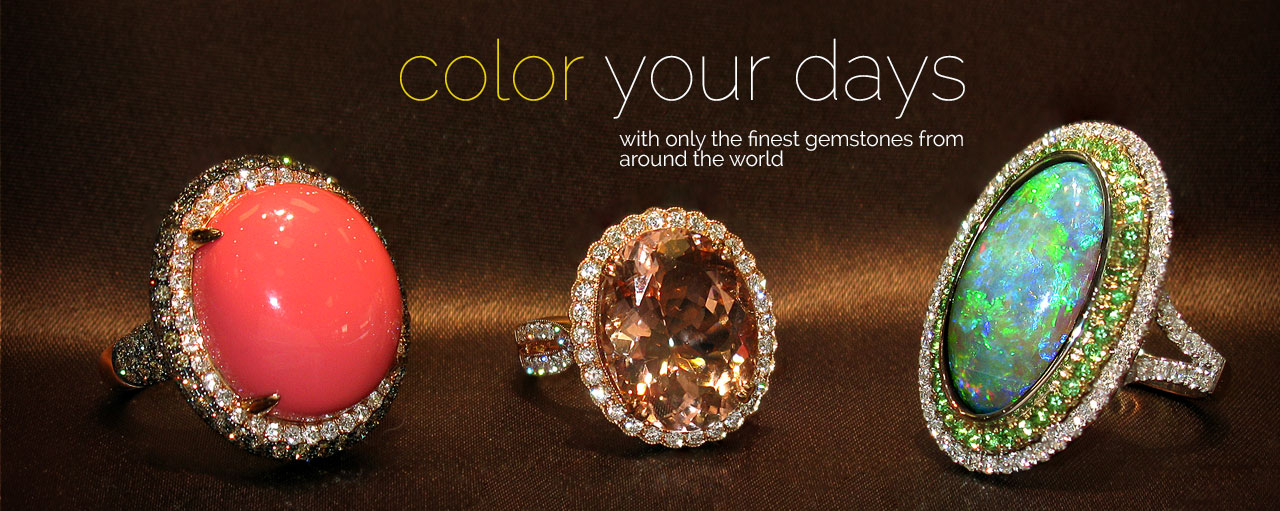 color your days - with only the finest gemstones from around the world